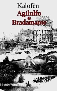Locandina Agilulfo e Bradamante